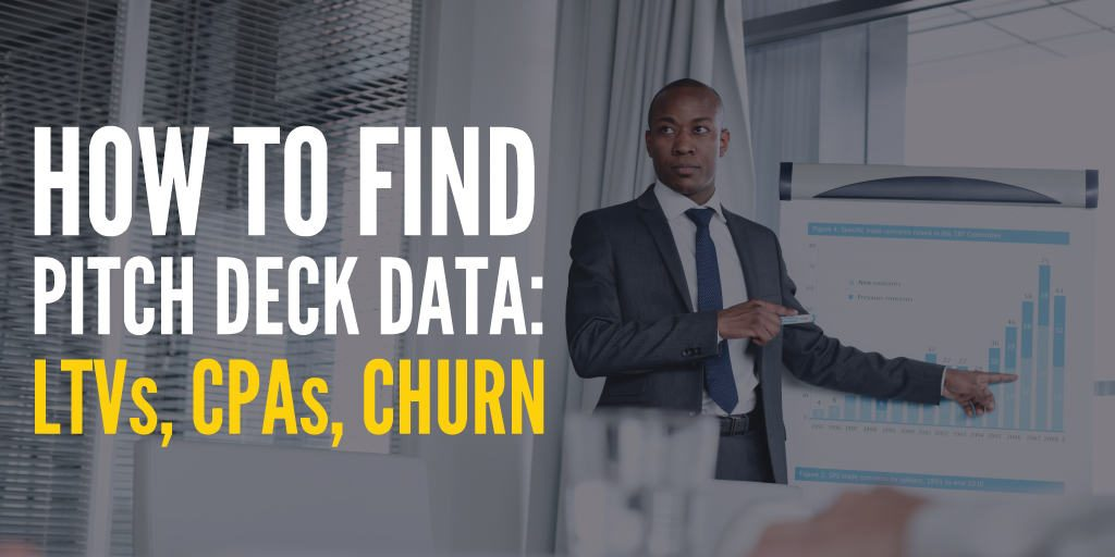 Collecting the Data to  Support Your Pitch Deck